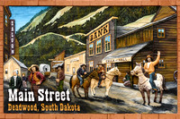 Deadwood South Dakota - Main St
